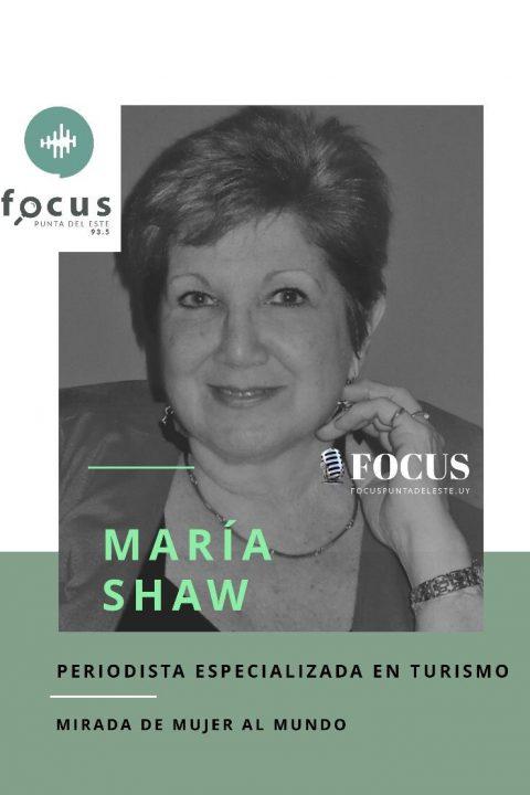María Shaw: Una mujer de turismo. Su mirada a la situación actual.