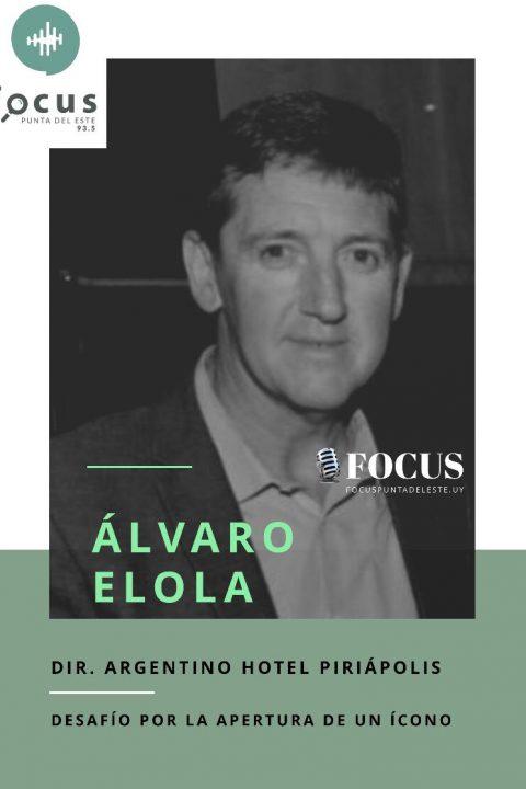 Alvaro Elola: El camino a la reapertura del Argentino Hotel de Piriápolis