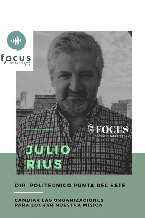 """Julio Rius: """"Cambiar las organizaciones para lograr nuestra misión""""."""