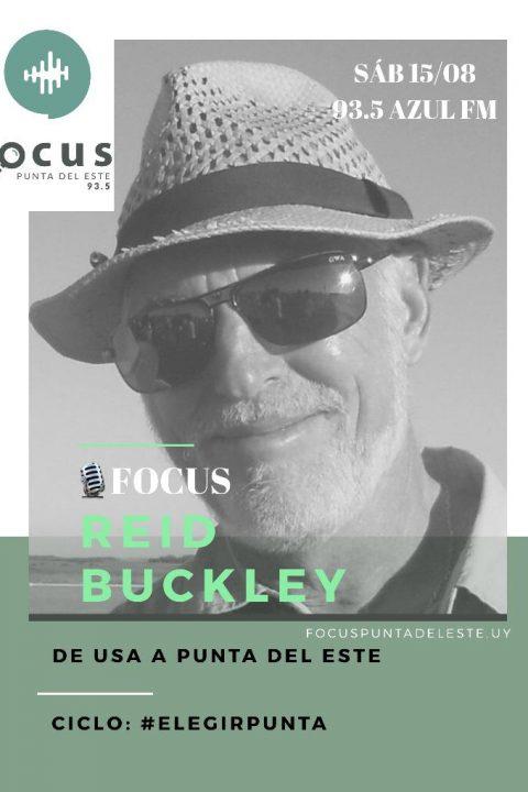 Reid Buckley: Vine a Punta del Este siguiendo a un amor, y me quedé en Punta del Este porque también me enamoró. #ElegirPunta