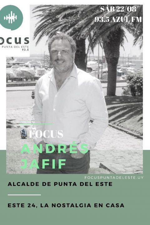 """Andrés Jafif: Campañas del Municipio de Punta del Este para continuar cuidando la salud de la comunidad: """"Nostalgia en Punta"""""""