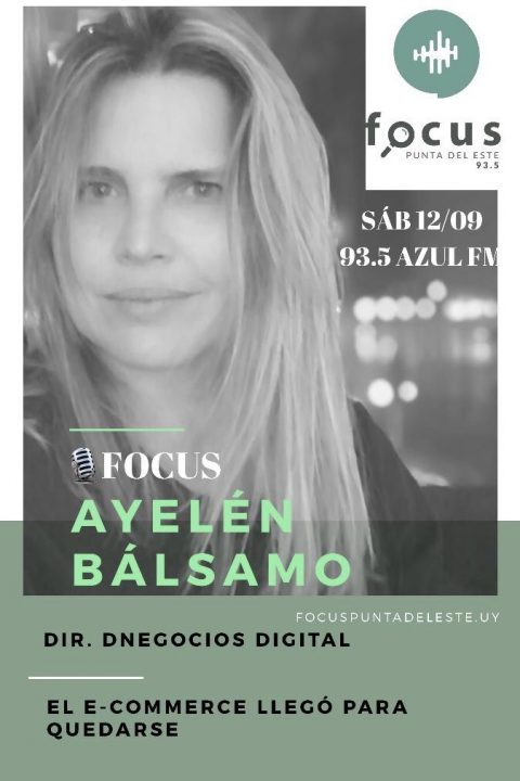 """Ayelén Bálsamo: Directora de dnegocios.uy – """"Toda empresa, todo negocio, necesita hoy una transformación digital:  e-commerce"""""""