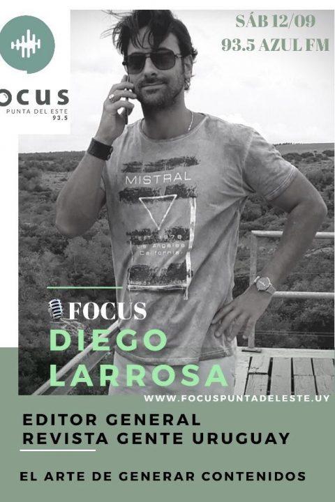 Diego Larrosa: Editor General de Revista Gente Uruguay.