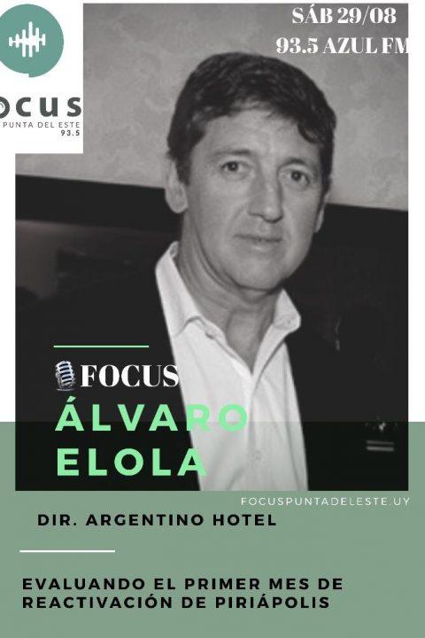 Alvaro Elola, Director del Argentino Hotel de Piriápolis: El equilibrio entre un buen servicio y el respeto de los protocolos.