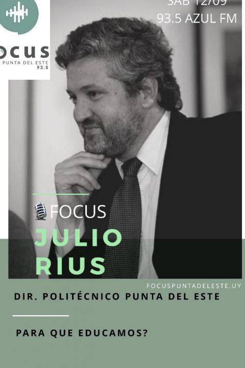 Julio Rius: Para qué educamos? – Universitario Politécnico de Punta del Este